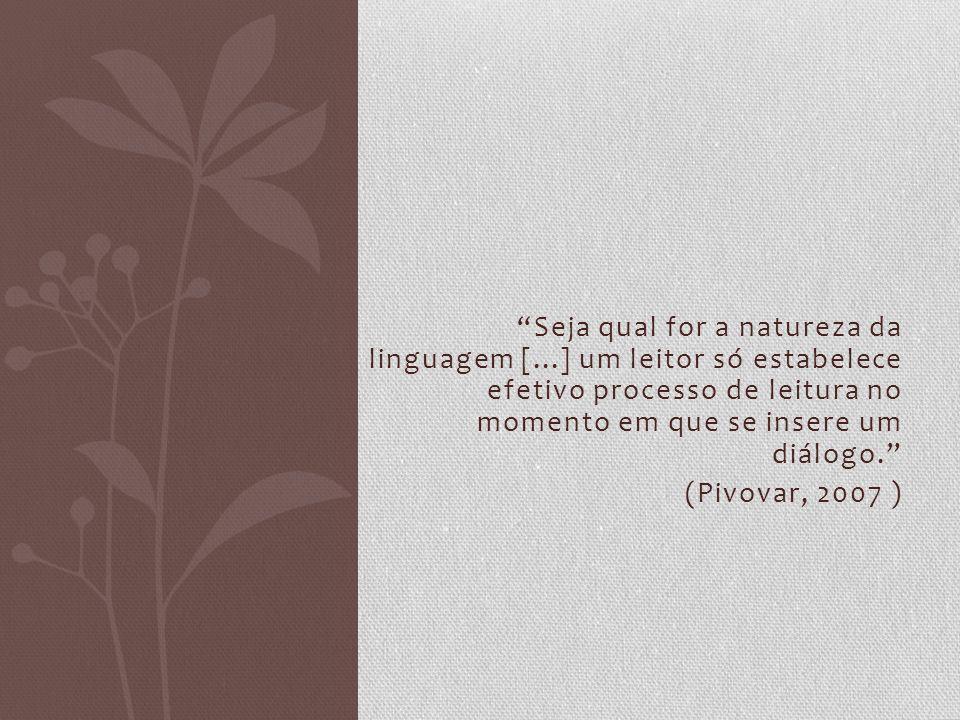 Seja qual for a natureza da linguagem [